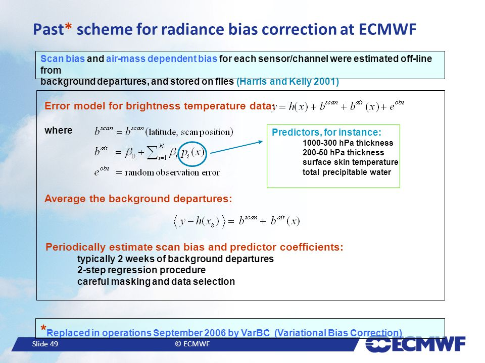Past* scheme for radiance bias correction at ECMWF