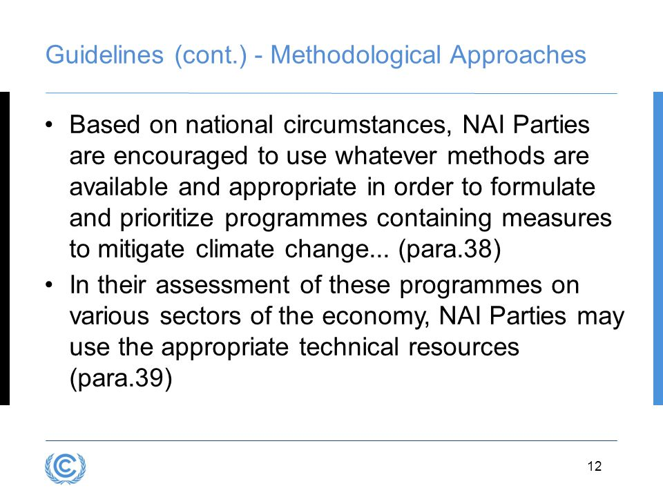 Guidelines (cont.) - Methodological Approaches