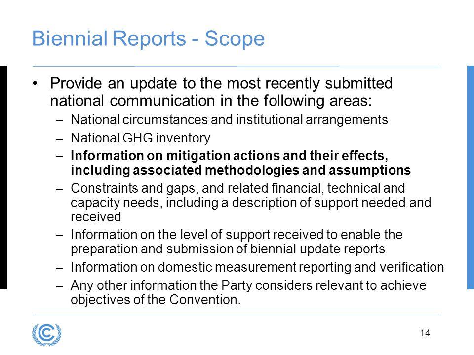 Biennial Reports - Scope