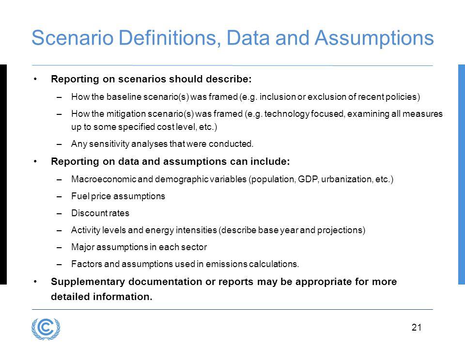 Scenario Definitions, Data and Assumptions