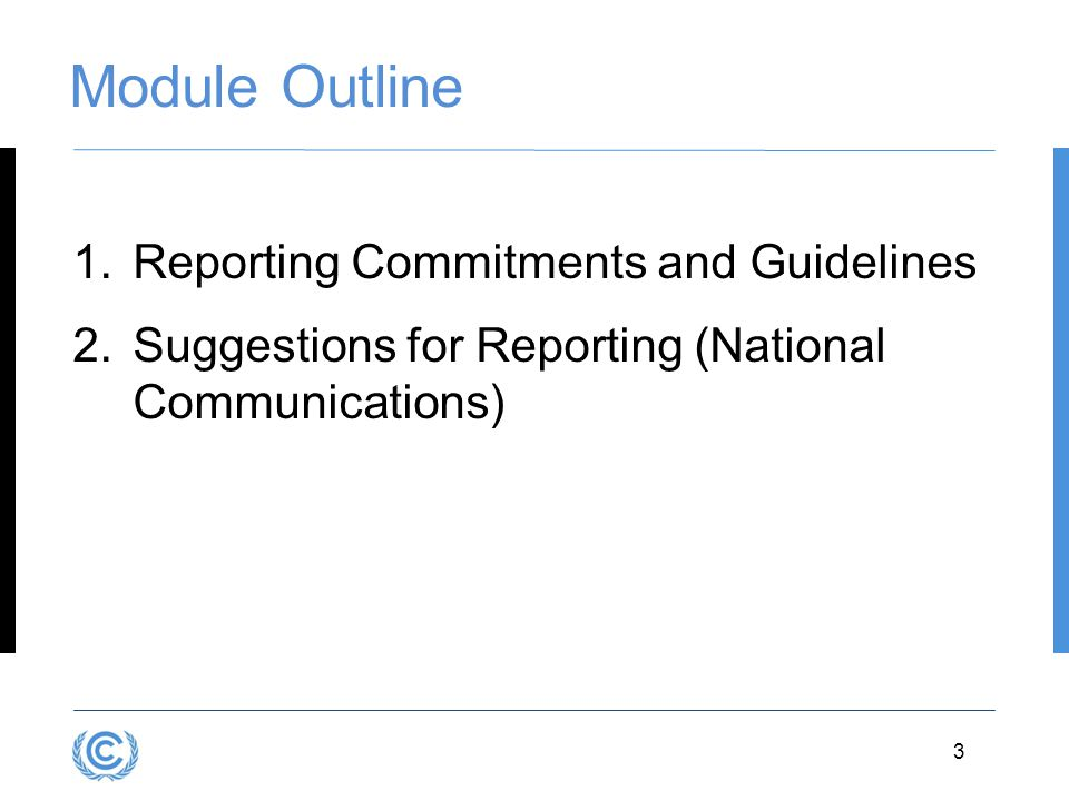 Module Outline Reporting Commitments and Guidelines
