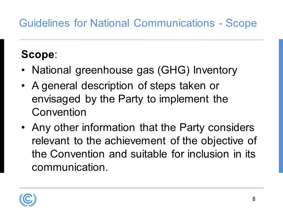Guidelines for National Communications - Scope