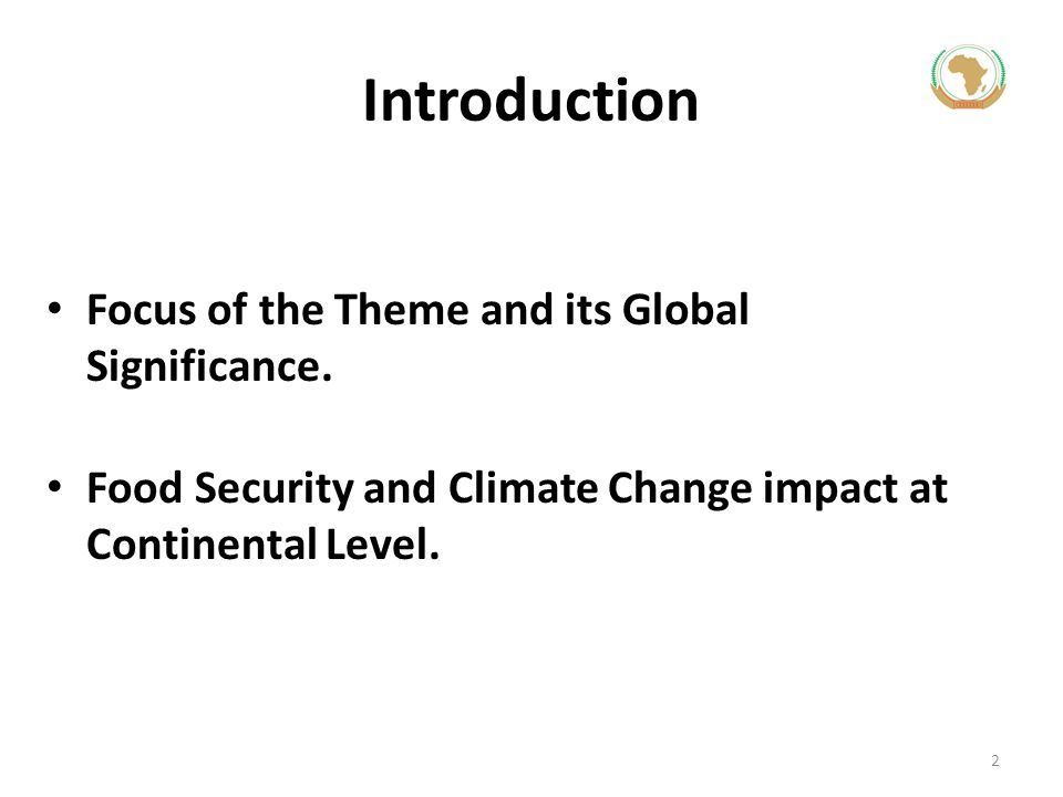 Introduction Focus of the Theme and its Global Significance.