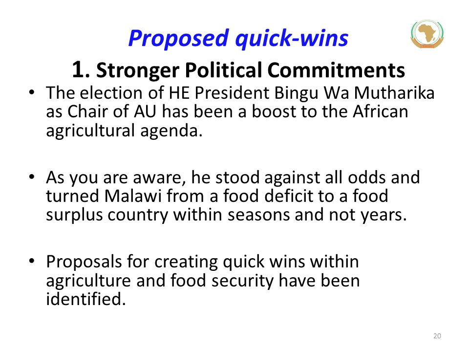 Proposed quick-wins 1. Stronger Political Commitments