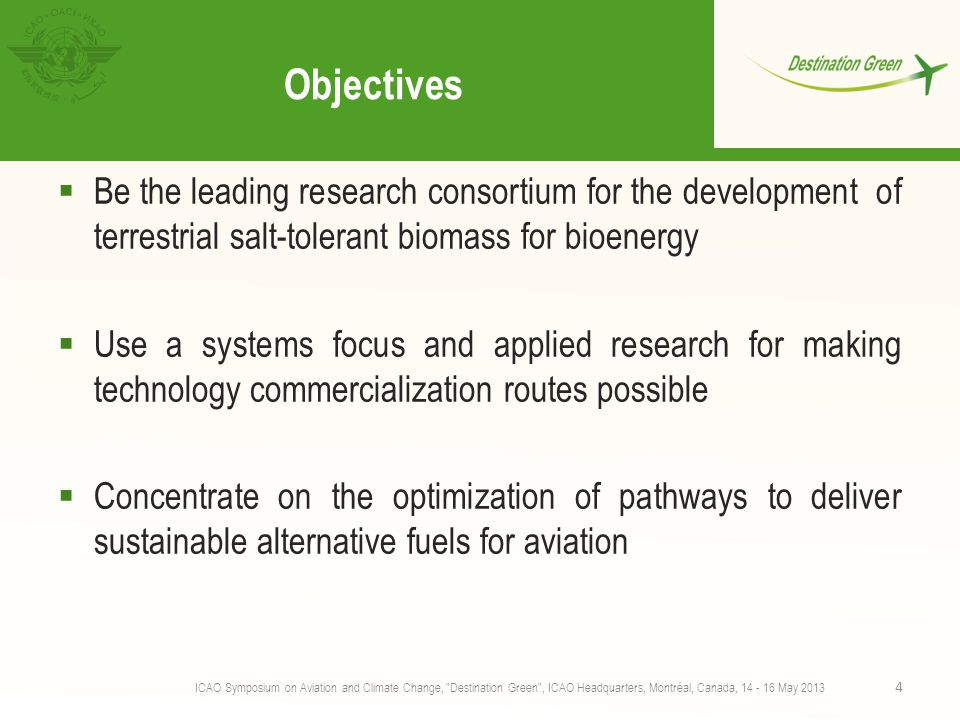 Objectives Be the leading research consortium for the development of terrestrial salt-tolerant biomass for bioenergy.