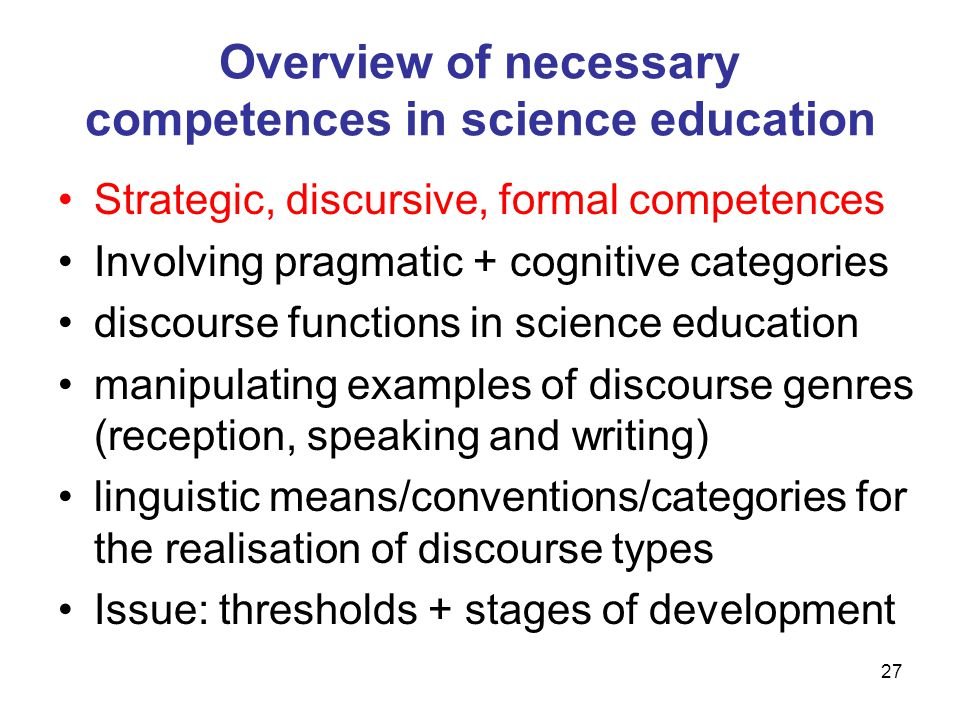 Overview of necessary competences in science education