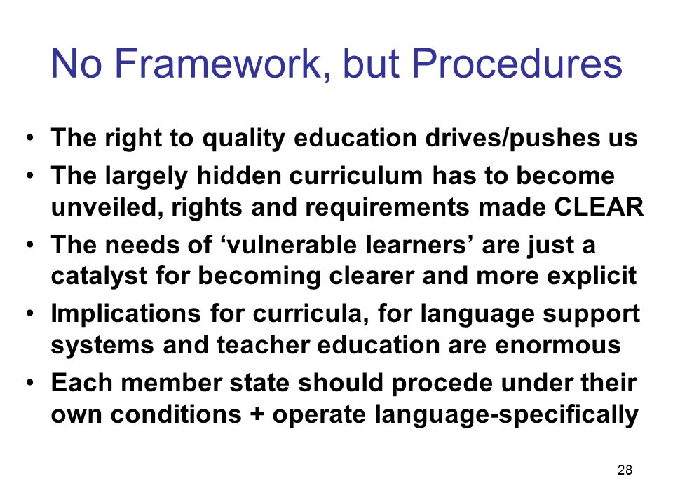 No Framework, but Procedures