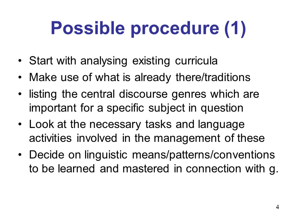 Possible procedure (1) Start with analysing existing curricula