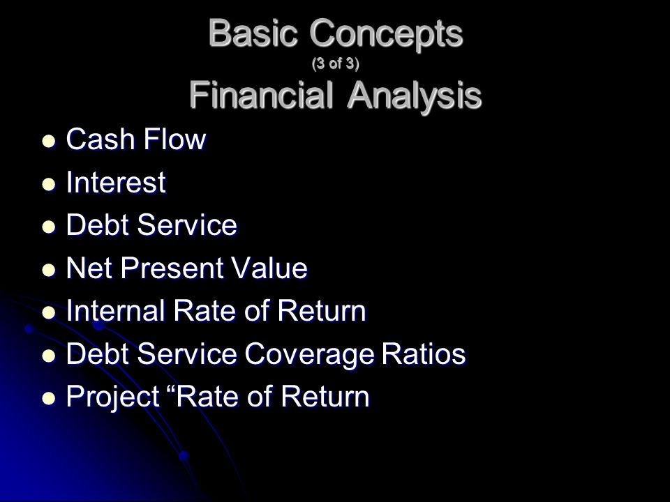 Basic Concepts (3 of 3) Financial Analysis