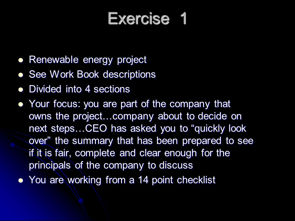 Exercise 1 Renewable energy project See Work Book descriptions