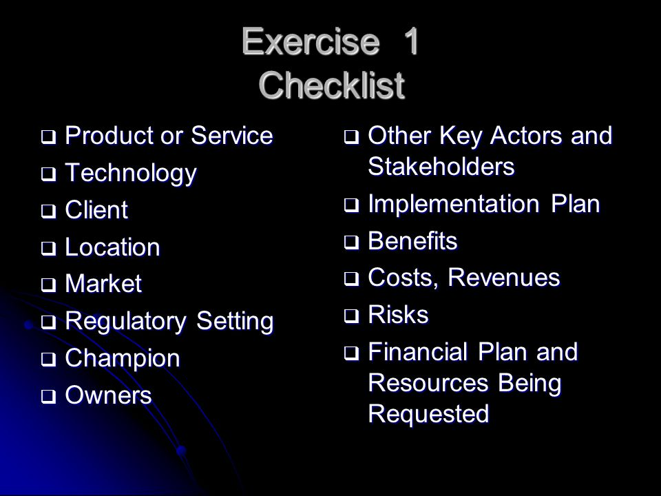 Exercise 1 Checklist Product or Service Technology Client Location