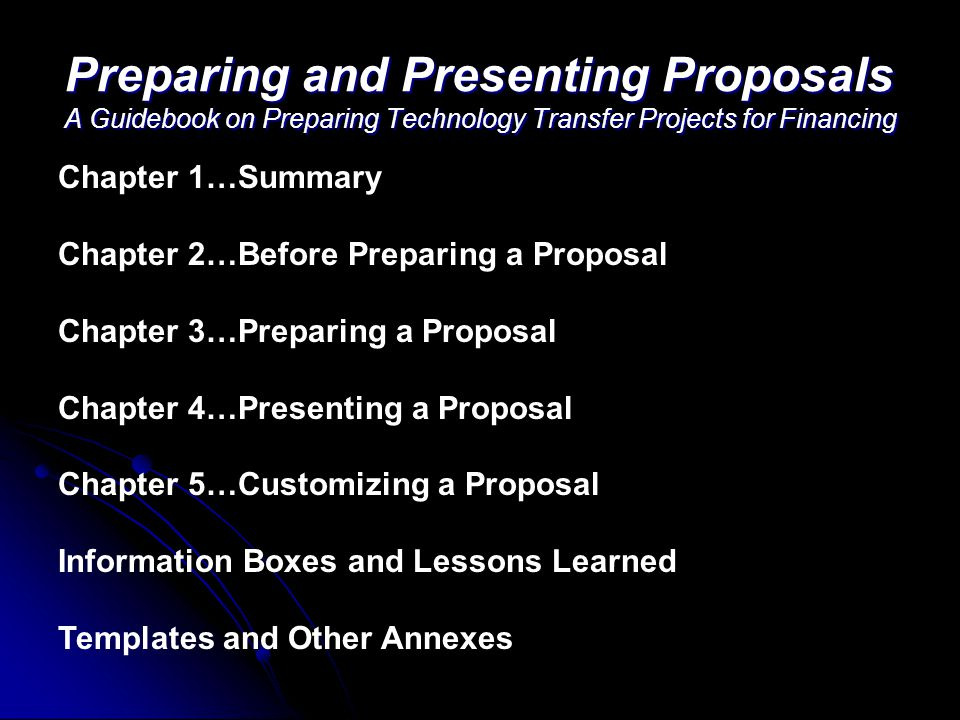 Preparing and Presenting Proposals A Guidebook on Preparing Technology Transfer Projects for Financing