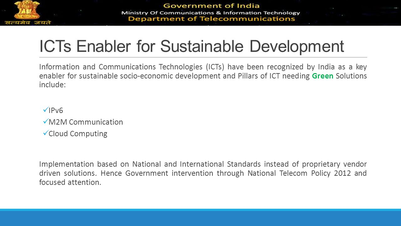 ICTs Enabler for Sustainable Development
