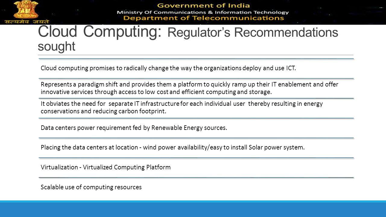 Cloud Computing: Regulator's Recommendations sought