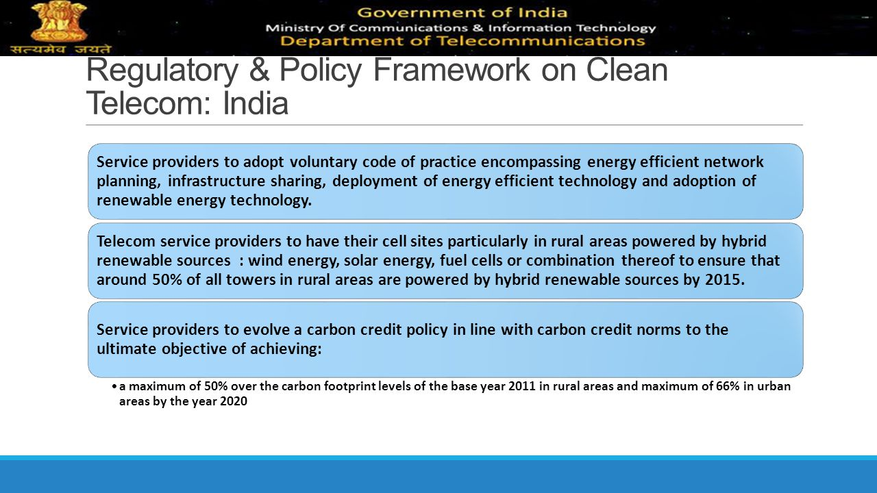 Regulatory & Policy Framework on Clean Telecom: India