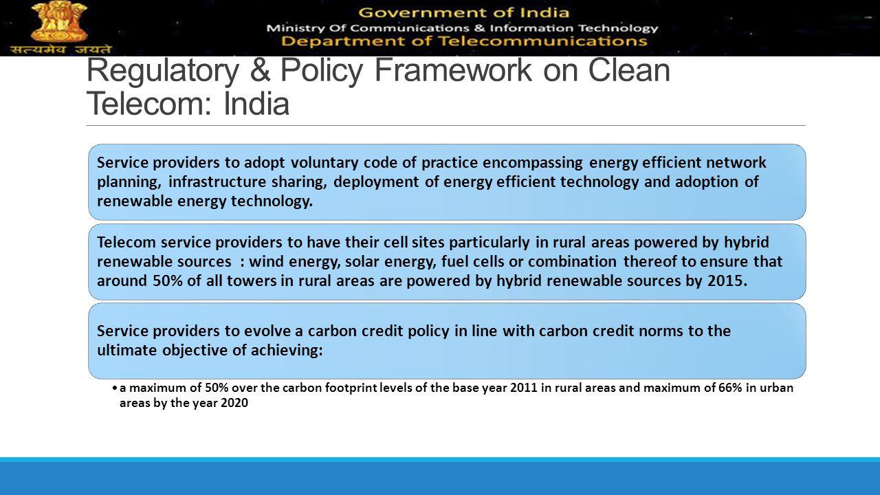 Regulatory & Policy Framework on Clean Telecom: India