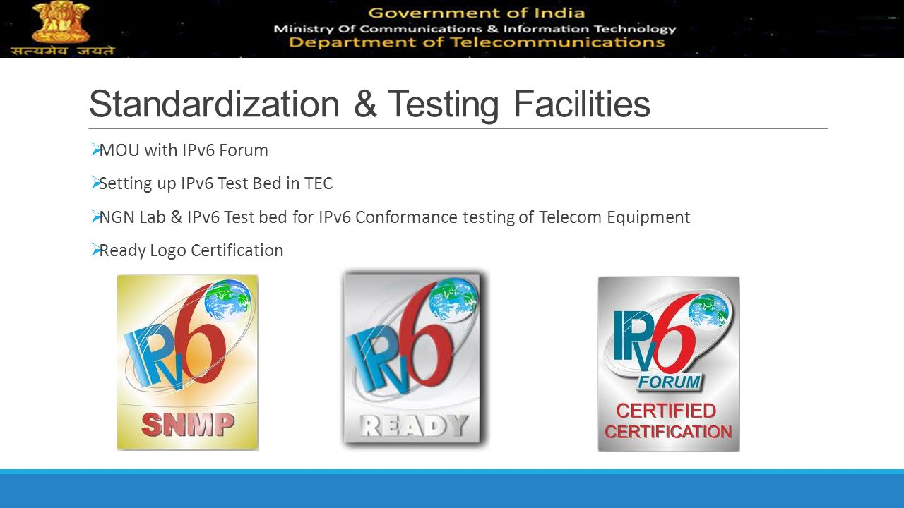 Standardization & Testing Facilities