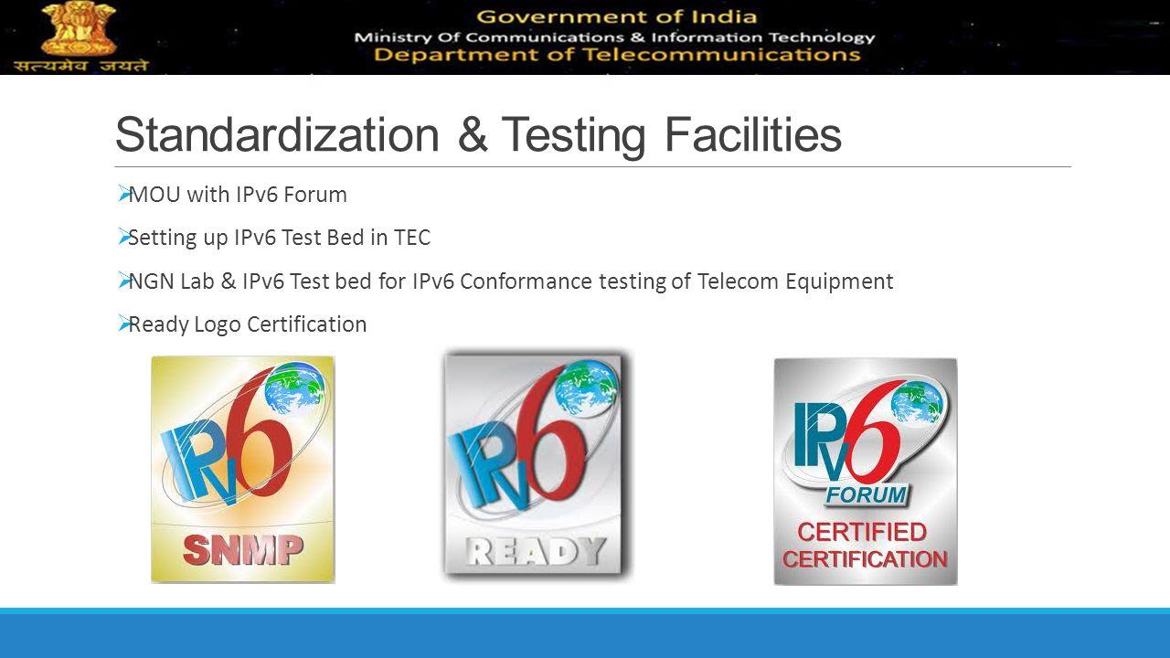 Standardization & Testing Facilities
