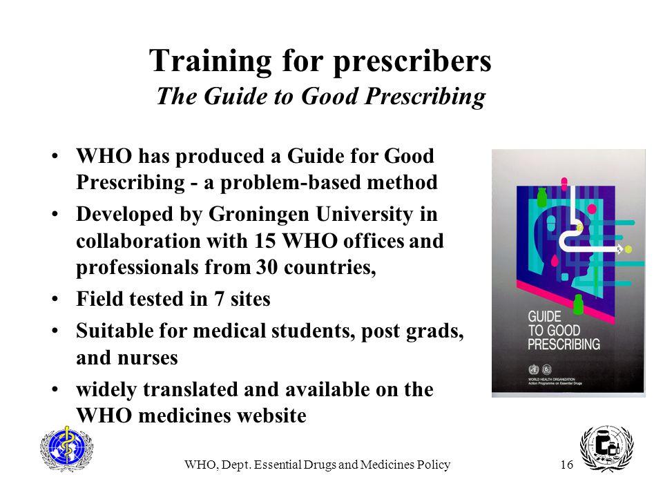 Training for prescribers The Guide to Good Prescribing