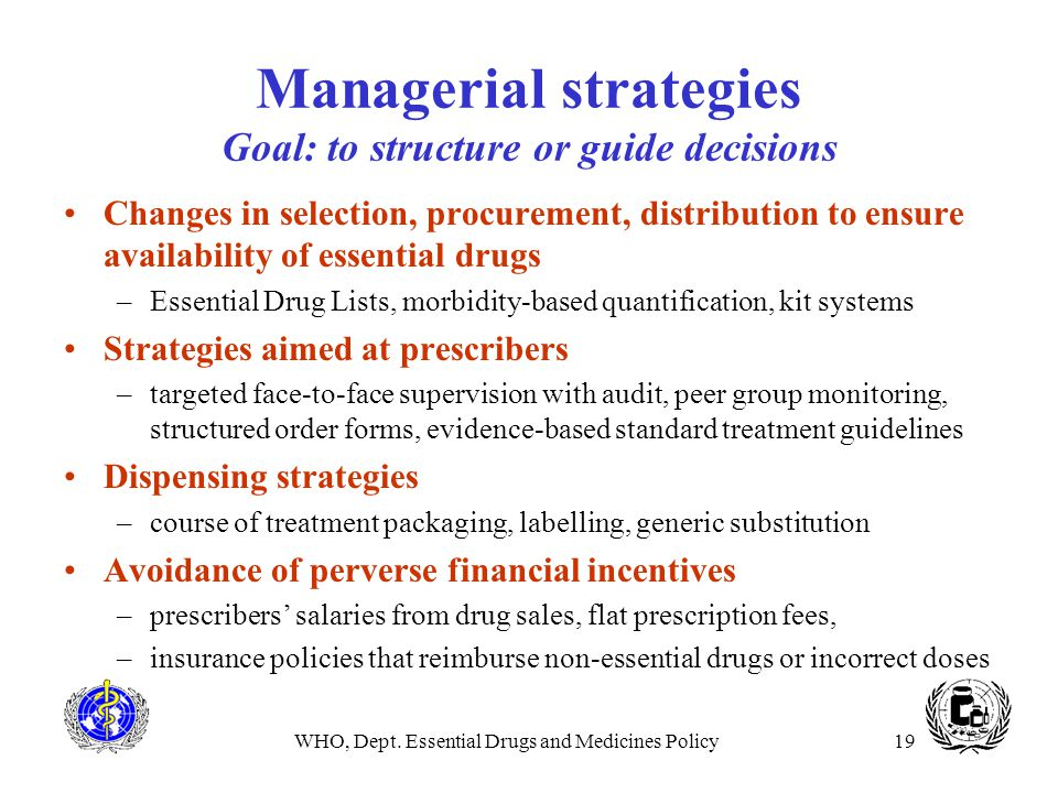 Managerial strategies Goal: to structure or guide decisions