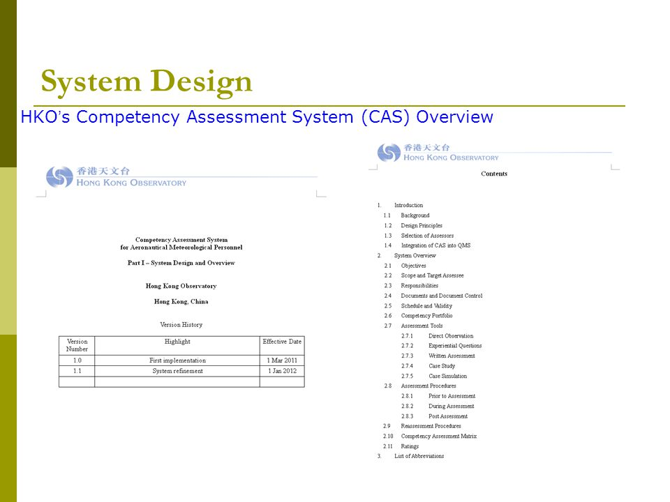 HKO's Competency Assessment System (CAS) Overview