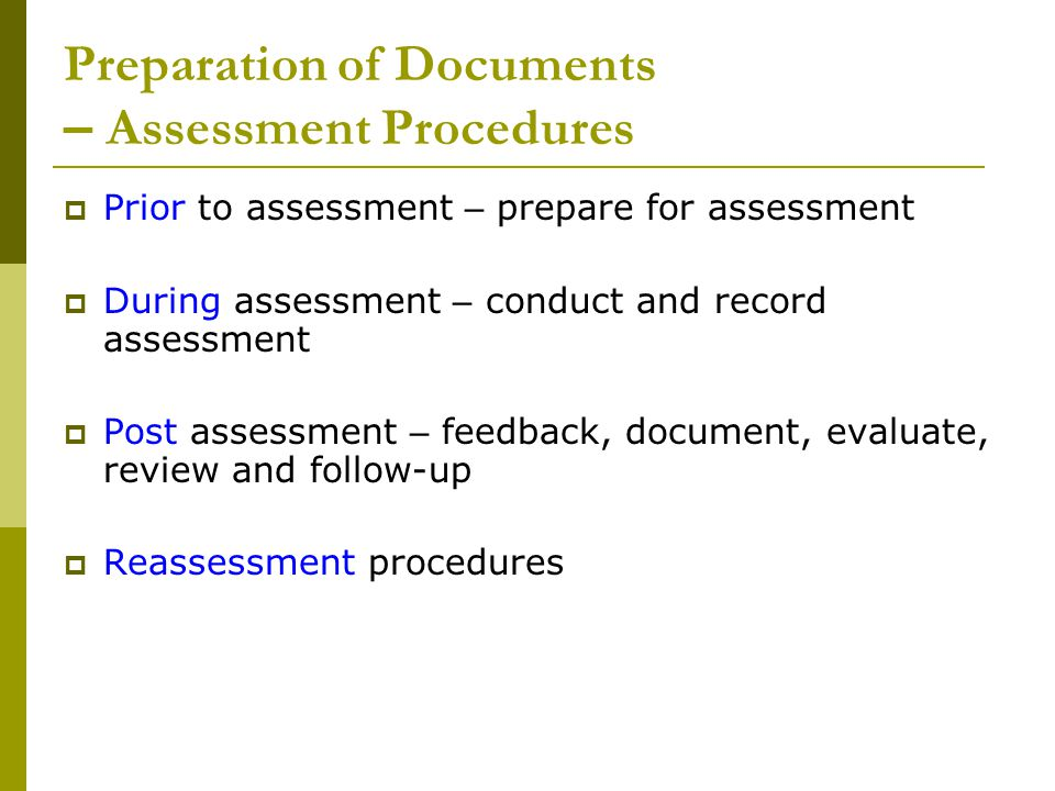 Preparation of Documents – Assessment Procedures