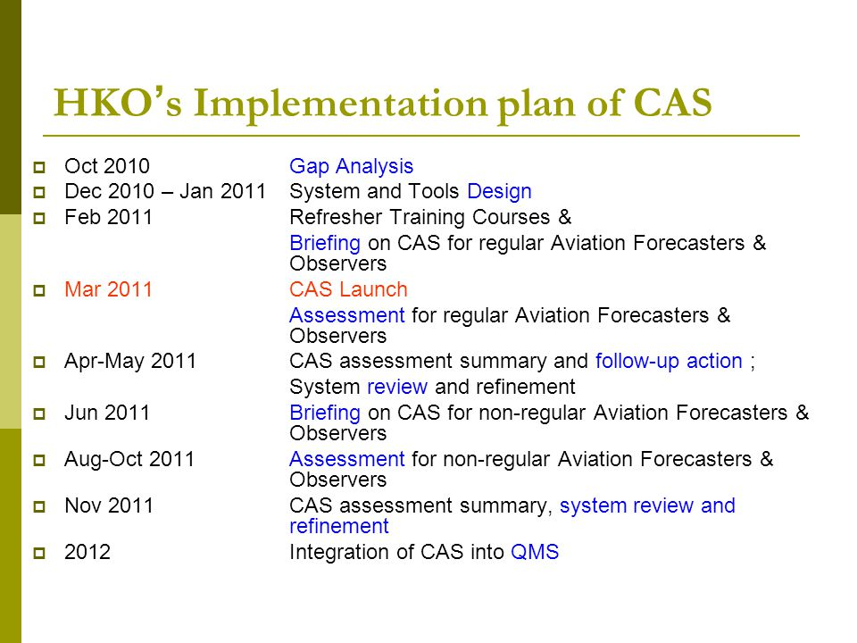 HKO's Implementation plan of CAS