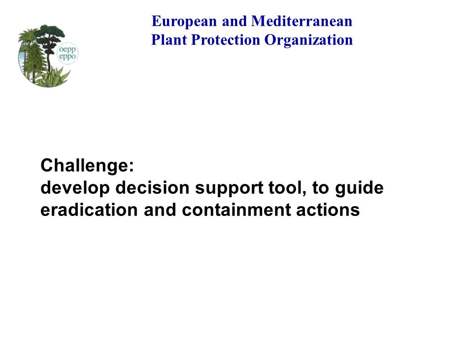 European and Mediterranean Plant Protection Organization