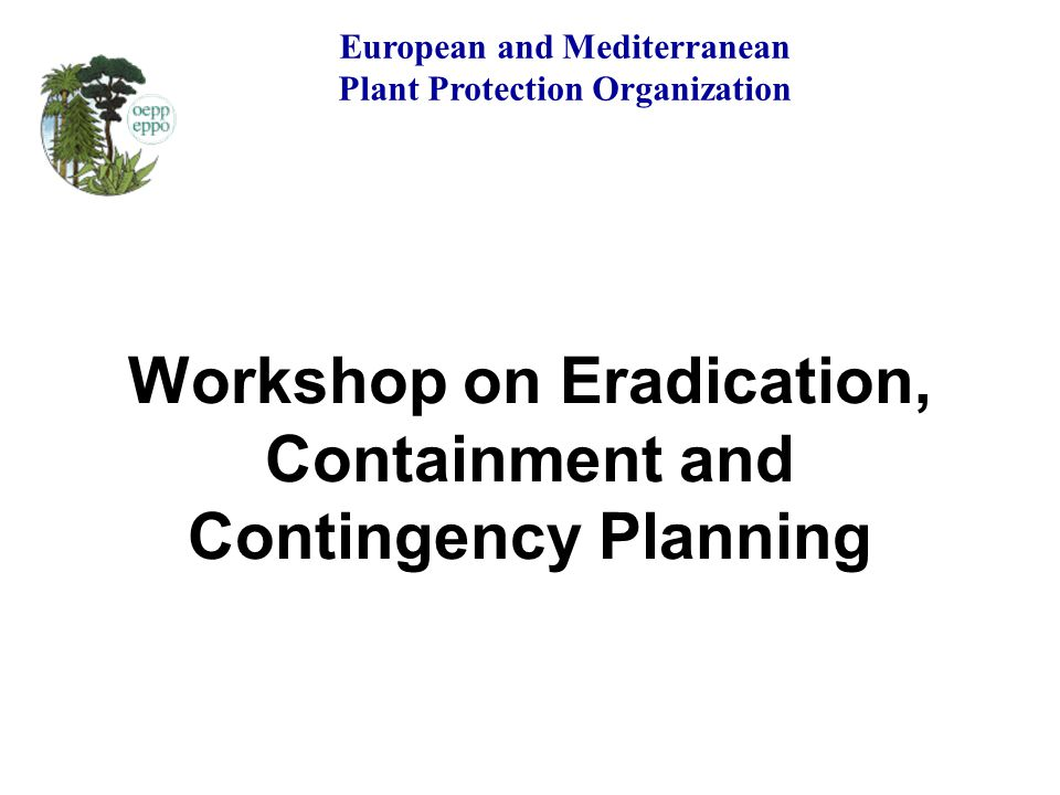 Workshop on Eradication, Containment and Contingency Planning