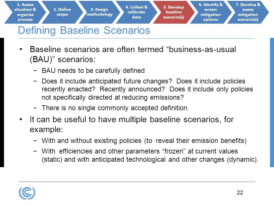 Defining Baseline Scenarios