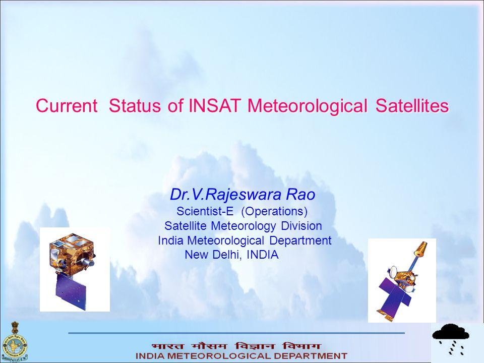 Current Status of INSAT Meteorological Satellites