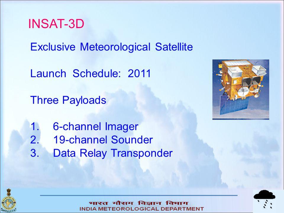 INSAT-3D Exclusive Meteorological Satellite Launch Schedule: 2011