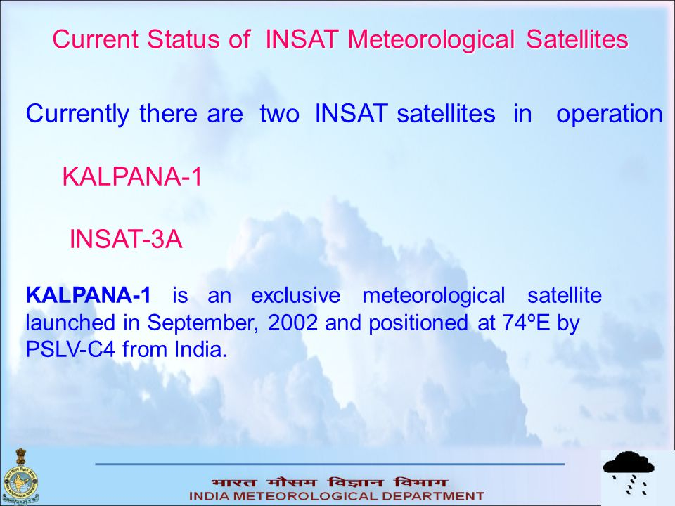 Current Status of INSAT Meteorological Satellites