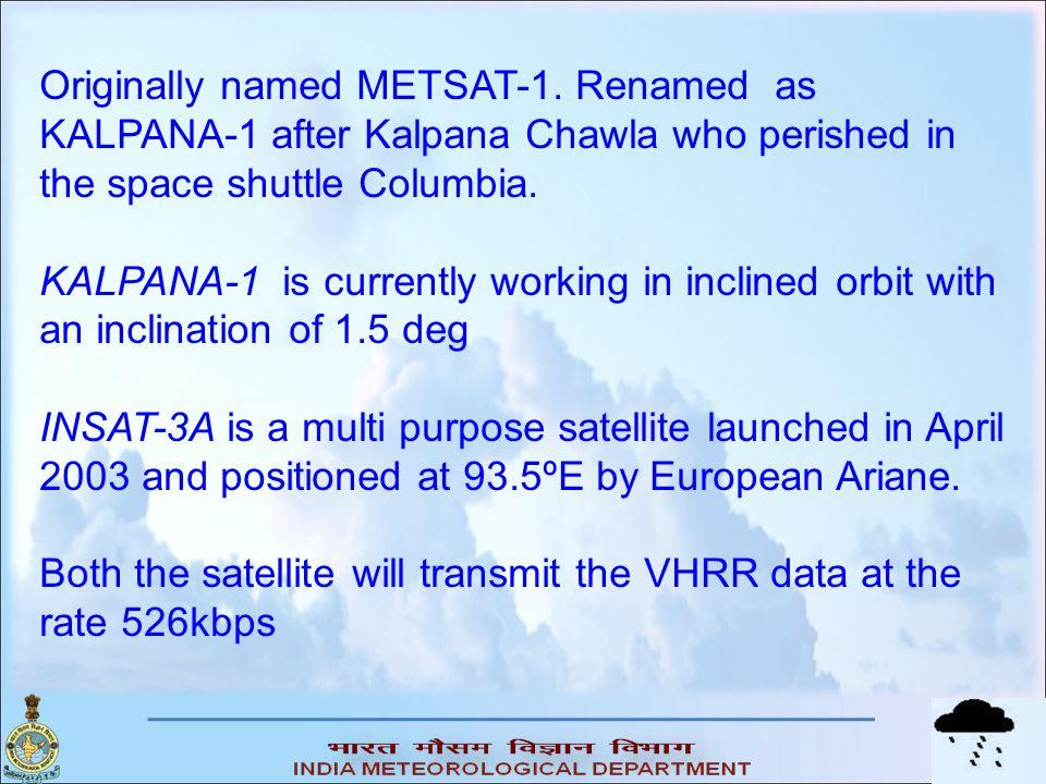 Originally named METSAT-1