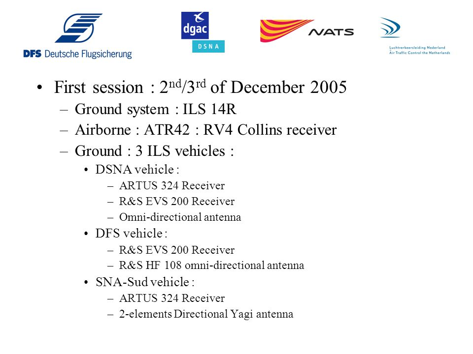 First session : 2nd/3rd of December 2005