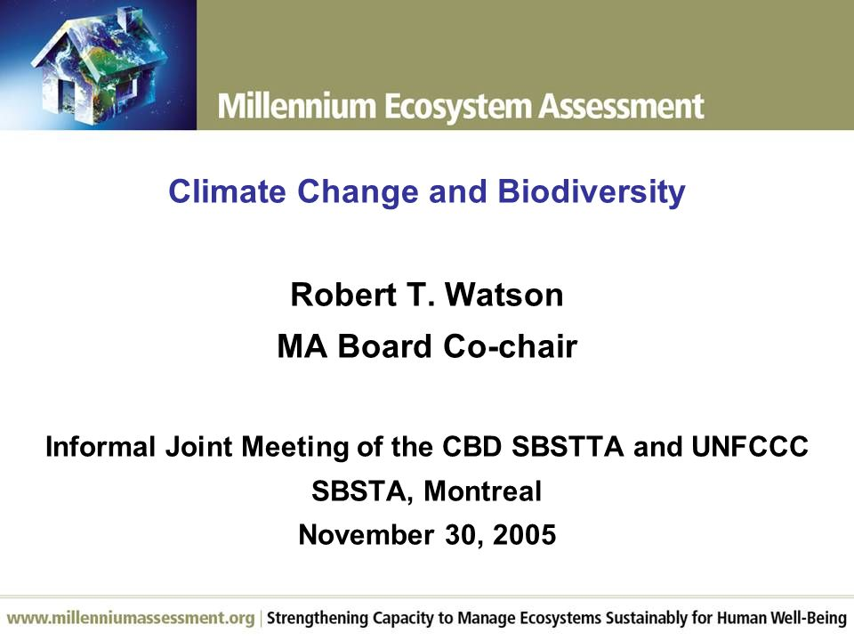 Climate Change and Biodiversity Robert T