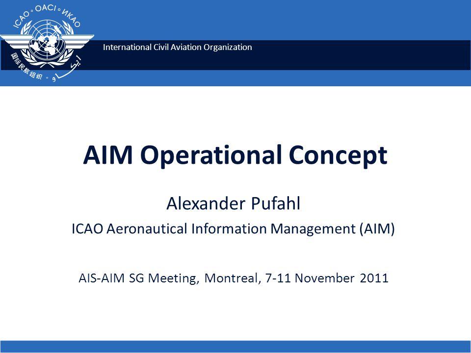 AIM Operational Concept