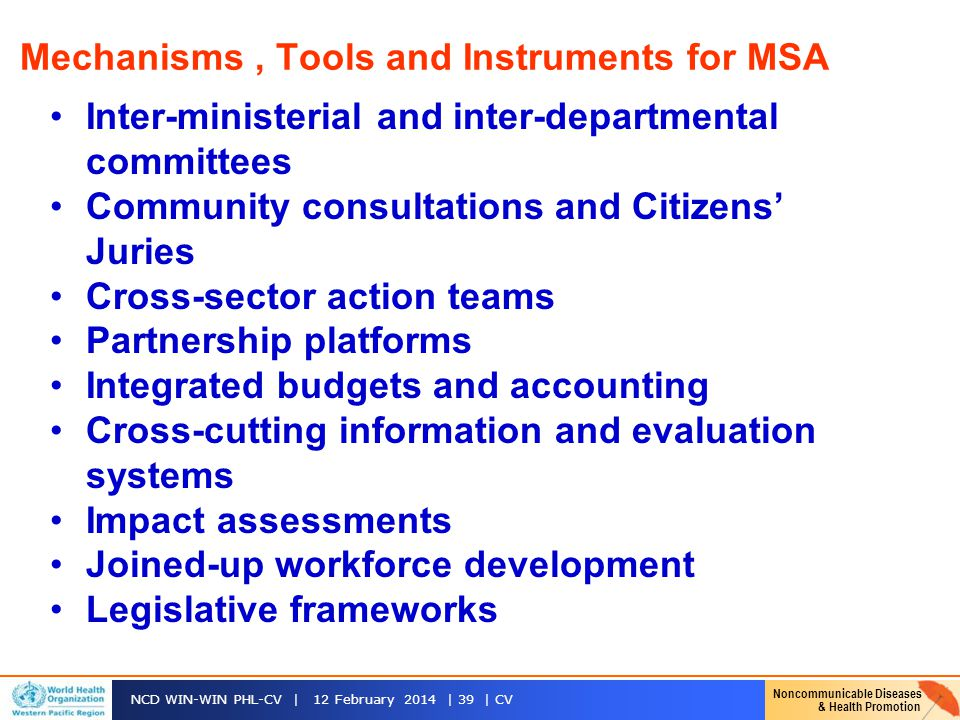 Mechanisms , Tools and Instruments for MSA