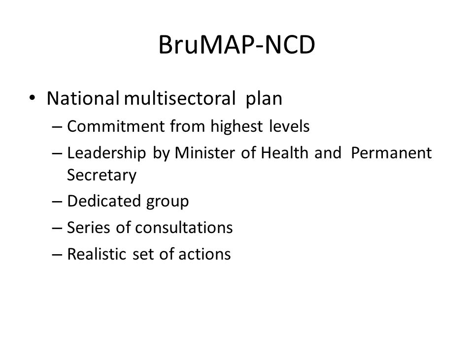 BruMAP-NCD National multisectoral plan Commitment from highest levels