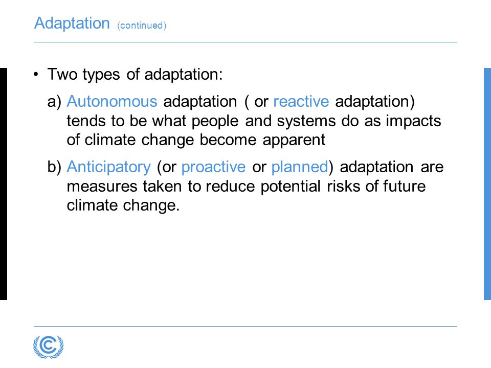 Adaptation (continued)