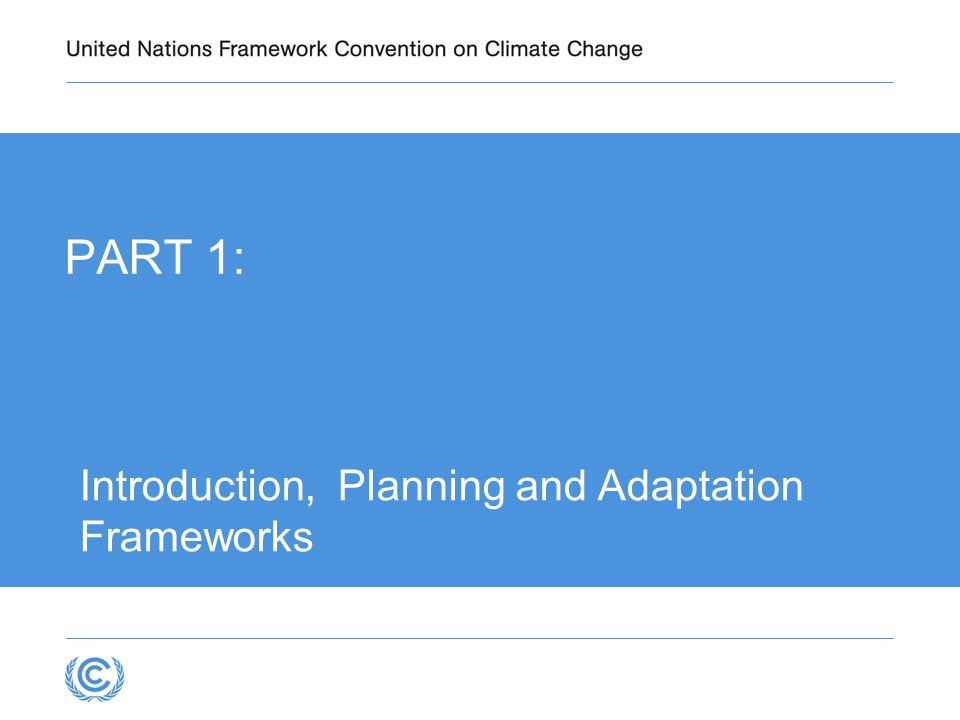 Introduction, Planning and Adaptation Frameworks