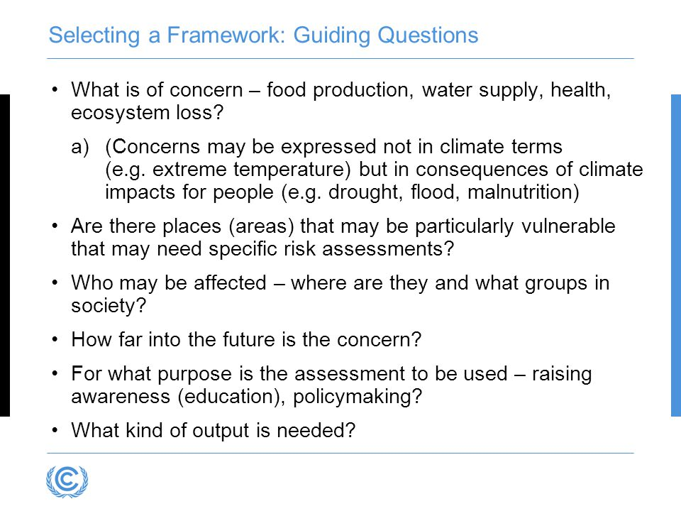 Selecting a Framework: Guiding Questions