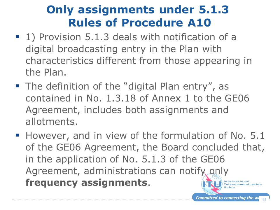 Only assignments under 5.1.3 Rules of Procedure A10
