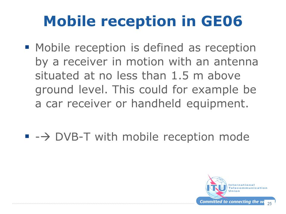 Mobile reception in GE06