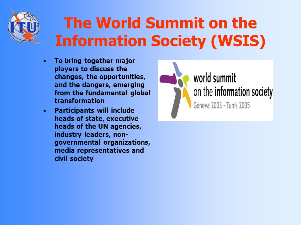 The World Summit on the Information Society (WSIS)