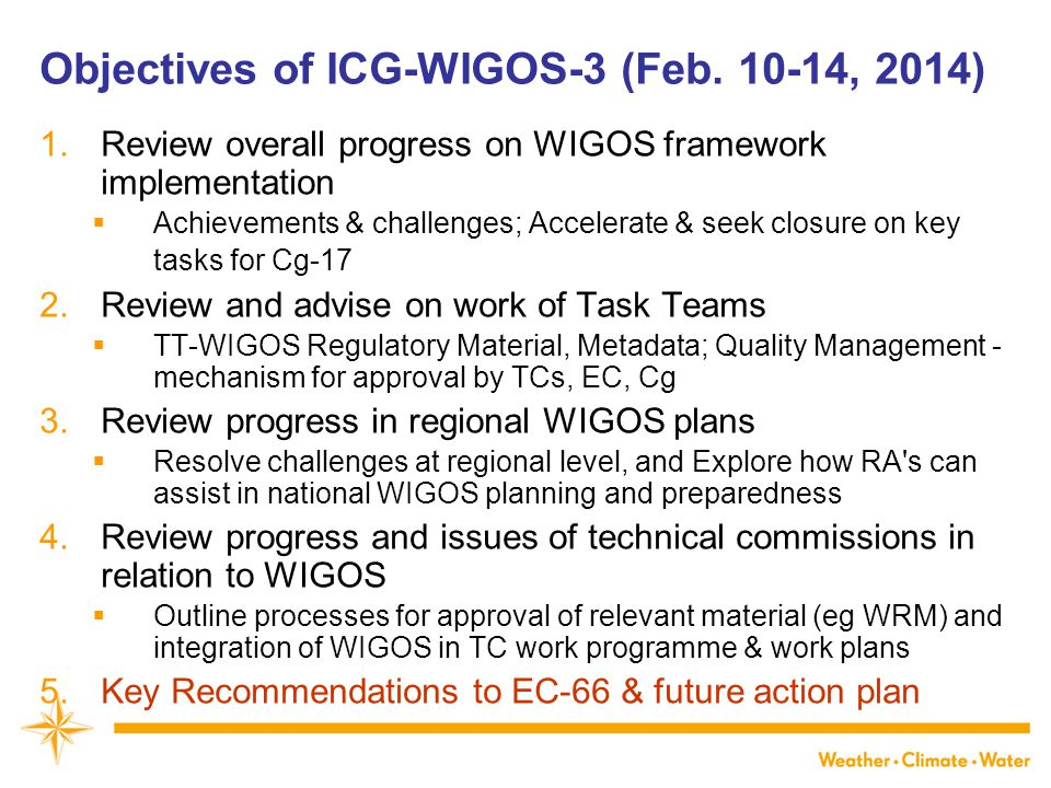 Objectives of ICG-WIGOS-3 (Feb , 2014)