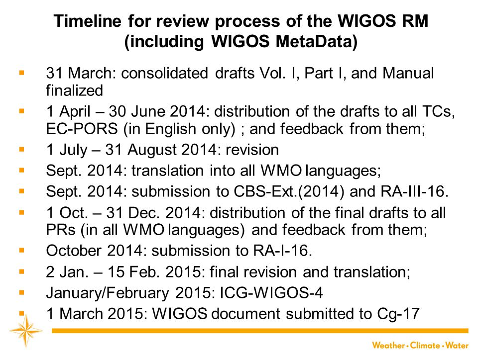Timeline for review process of the WIGOS RM (including WIGOS MetaData)