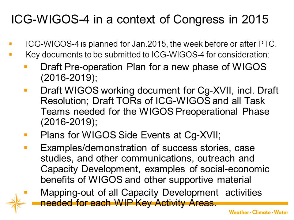 ICG-WIGOS-4 in a context of Congress in 2015