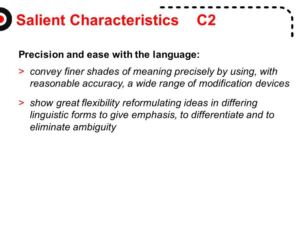 Salient Characteristics C2