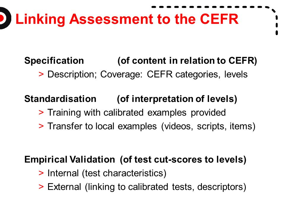 Linking Assessment to the CEFR